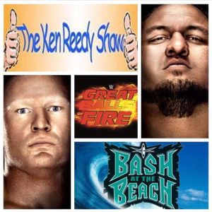 The Ken Reedy Show - WWE Great Balls Of Fire Preview, Dave 5 News, Sgt. Cash, More...