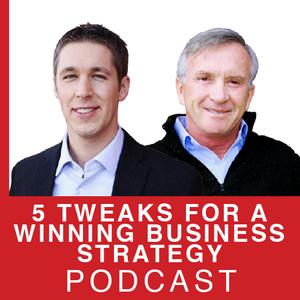5 Tweaks for a Winning Business Strategy