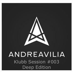 Andre Avilia - Klubb Session #003 Deep Edition