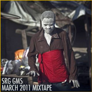 SRG GMS - March 2011 Mixtape
