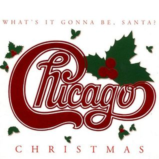 (1998) Chicago XXV Christmas What's It Gonna Be, Santa!