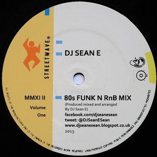 80's Funk N RnB Mix Vol 1 - DJ Sean E