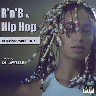 RnB & Hip Hop Exclusives Winter 2016 [Full Mix]