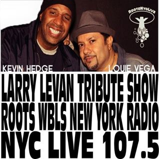 SOUL OF SYDNEY #229: Kevin Hedge (Blaze) & Louie Vega (Masters at Work)- Larry Levan B'day Tribute