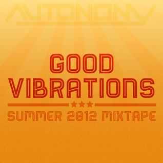 Good Vibrations (Summer 2012 mixtape)