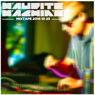 Maudite Machine - DeepHouse / Minimal Mixtape 2016 10 23