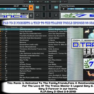 Fab vd M Presents A Trip To The Trance World Episode 30 Season 10 Remixed