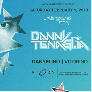 Underground Story /// Story Nightclub /// February 9th, 2013 /// Miami