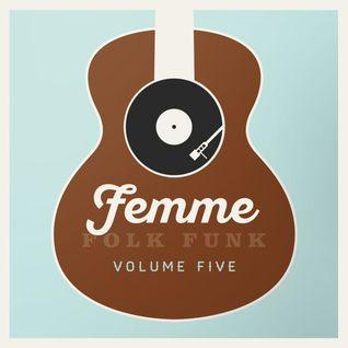 Femme Folk Funk Vol 5