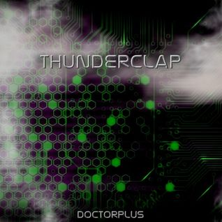 THUNDERCLAP - DOCTOR+ PRODUCTIONS