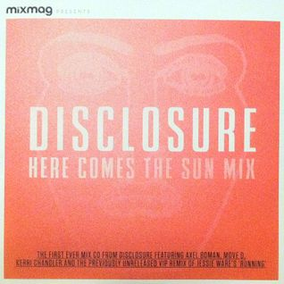 "Disclosure ""Here Comes The Sun"""