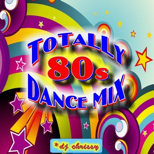 Totally 80s Dance Mix