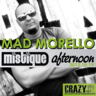 Mad Morello - Mistique Afternoon on Crazy Fm 88.7 (2012.10.19)