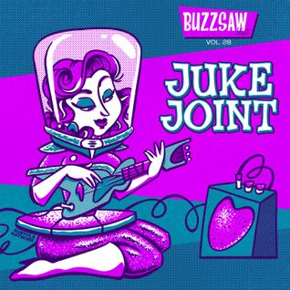 Buzzsaw Joint Vol 28 (Juke Joint)