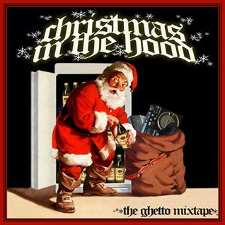 Hiihtopipo presents Christmas in the Hood mixtape