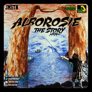 """ALBOROSIE """"THE STORY"""" MIXTAPE"""