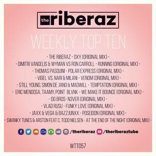 The Riberaz Weekly Top Ten 057