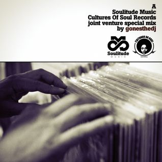 GONESTHEDJ JOINT VENTURE #4 (SoulitudeMusic X Cultures Of Soul Records)