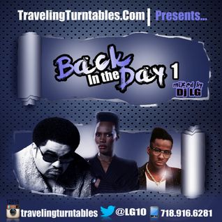 Back In The Day ( Vol 1 ) - Mixed by Dj LG