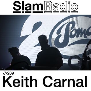 SLAM RADIO - 209 - Keith Carnal