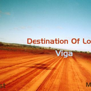 Viga - Destination Of Love | Podcast [May Mix] ID Records