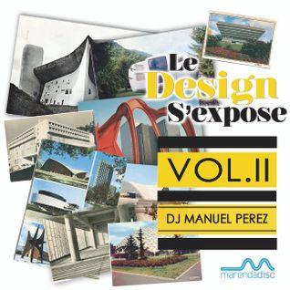 DJ MANUEL PEREZ - Le Design s'Expose vol.2