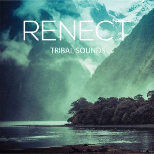 TRIBAL SOUNDS MIXED BY RENECT
