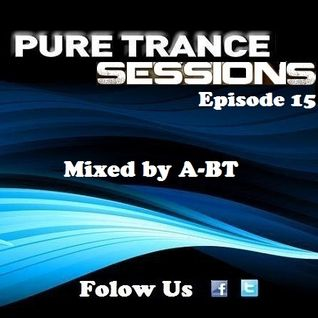 Pure Trance Sessions [Episode 15]