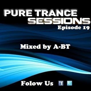 Pure Trance Sessions [Episode 19]