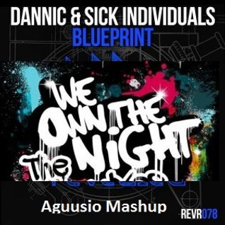 We Own The Blueprint (Aguusio Mashup)