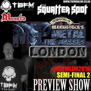 The Squatter Spot on TBFM Online (24-04-2016 M2TMLDN2016 SemiFinal 2 Preview)