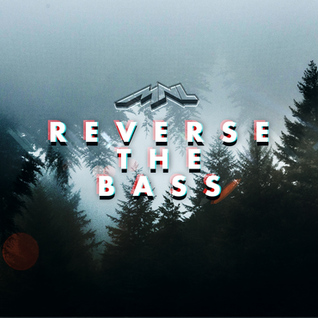 MNL B2B MORTY - REVERSE THE BASS VOL 1