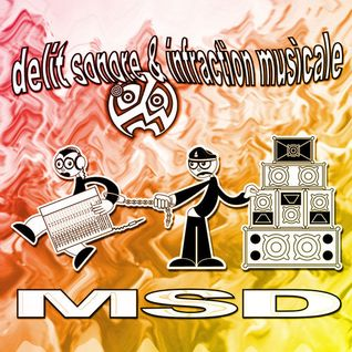 MSD - Delit Sonore & Infraction Musicale (Face A)