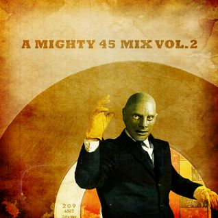 A mighty 45 mix vol.2