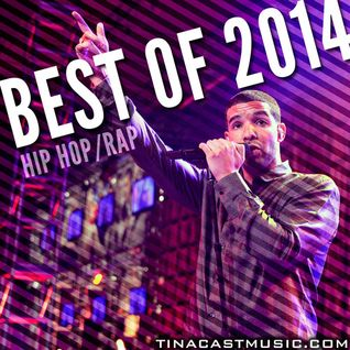 DJ HACKs BEST HIPHOP / R&B of 2014 by DJ SHOTA