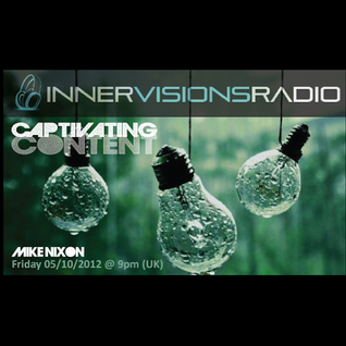 Captivating Content 003 Innervisions Radio