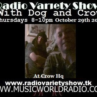 Radio Variety Show with Dog and Crow: Jet Noir, Andy Pickford, Blackdoghat and more  (At Crow HQ)