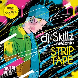DJ SKILLZ presents: STRIP-TAPE