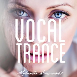 Vocal Trance Top 15 (June 2016)
