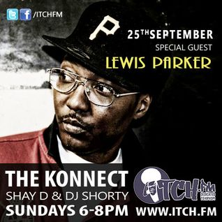 Shay D & DJ Shorty - The Konnect 134 - Lewis Parker