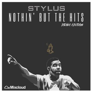 #NothinButTheHits 021 - Drake Edition