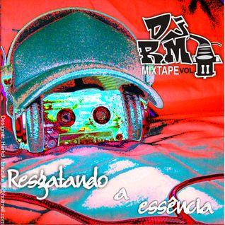 Mixtape Resgatando A Essência Vol.2 (mixada por DJ RM) Rap Nacional Anos 90