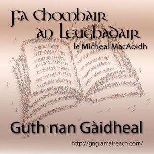 Fa Chomhair an Leughadair - Prògram 1x01