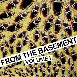 FROM THE BASEMENT VOL.I