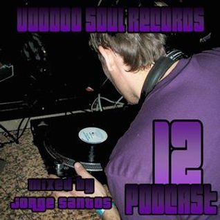 VOODOO SOUL RECORDS PODCAST 12 MIXED BY JORGE SANTOS