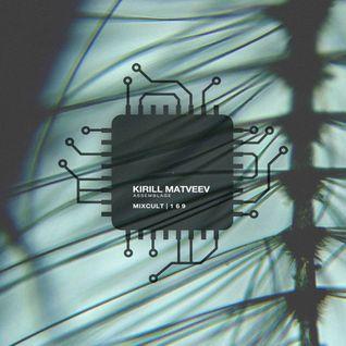 MixCult Radio Podcast # 169 Kirill Matveev - Assemblage (2016)