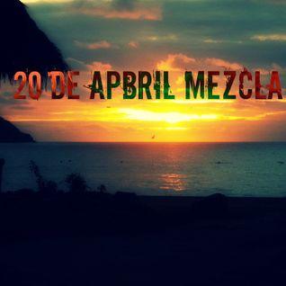 20 de Abril Mezcla