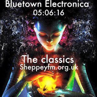 Bluetown Electronica Classics 05.06.16