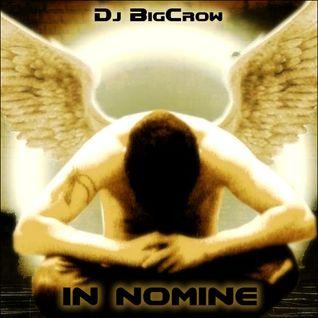 Dj BigCrow - In Nomine
