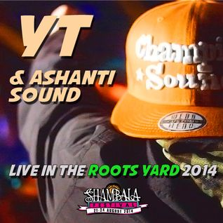 Roots Yard 2014 - YT & Ashanti Sound Live